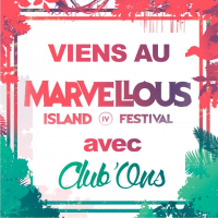 MARVELLOUS ISLAND with Club'Ons